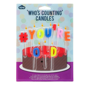 Who's Counting Candles - #You're Old