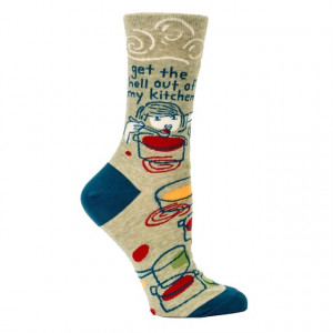 Women Socks - Get the Hell Out of My Kitchen