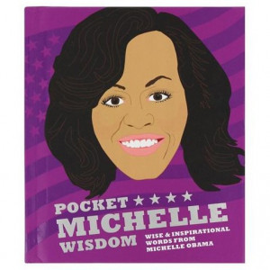 Pocket Book - Michelle Obama Wisdom