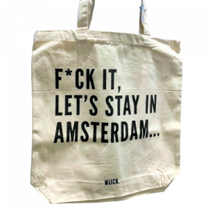 Tas - F*ck it, Let's go to Amsterdam
